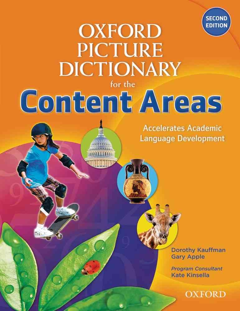The Oxford Picture Dictionary for the Content Areas, 2nd Edition Monolingual Dictionary- REDUCERE 35%