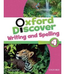 Oxford Discover 4 Writing and Spelling
