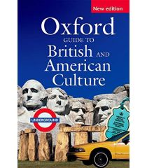 Oxford Guide to British and American Culture Second Edition