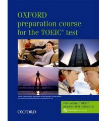 Oxford prep course for the TOEIC® test Student's Book- REDUCERE 50%