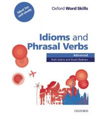 OWS: Idioms And Phrasal Verbs Advanced Student Book With Key
