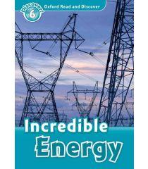 ORD 6: Incredible Energy