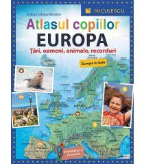 Atlasul copiilor. EUROPA. Ţări, oameni, animale, recorduri