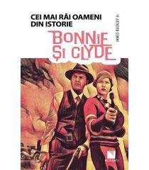 Bonnie și Clyde (Colecția Cei mai răi oameni din istorie)