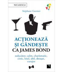Acționează și gândește ca James Bond. Seducător,  calm, charismatic, cinic, loial, abil, detașat, curajos.