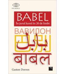 BABEL. În jurul lumii în 20 de limbi
