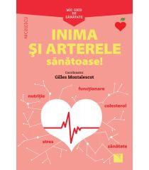 Mic ghid de sănătate: Inima și Arterele Sănătoase!