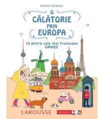 O călătorie prin Europa. 15 dintre cele mai frumoase orașe