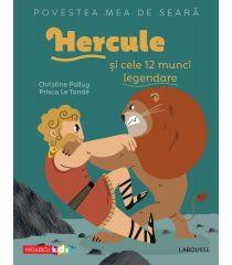 Povestea mea de seară: Hercule și cele 12 munci legendare