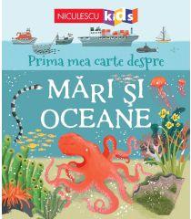Prima mea carte despre MĂRI și OCEANE