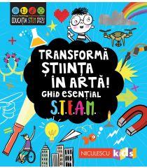 Transformă știința în artă! Ghid esențial STEAM!