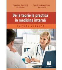 De la teorie la practică în medicina internă. Cazuri clinice