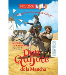 Don Quijote de la Mancha (Ediţie bilingvă engleză-română)