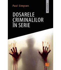 Dosarele criminalilor în serie