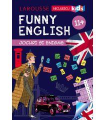 FUNNY ENGLISH. Jocuri și enigme 11+