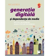 Generaţia digitală şi dependenţa de media
