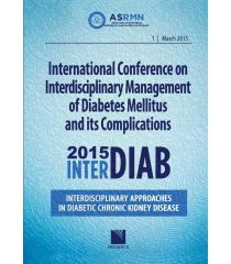 International Conference on Interdisciplinary Management of Diabetes Mellitus and its Complications – INTERDIAB 2015 / Interdisciplinary Approaches in Diabetic Chronic Kidney Disease