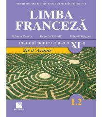 Limba franceză (L2). Manual pentru clasa a XI-a. Fil d'Ariane