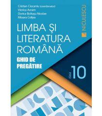 Limba şi literatura română clasa a X-a. Ghid de pregătire (Ciocaniu)
