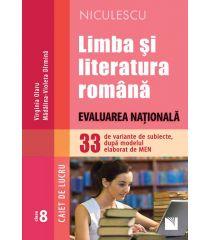 Limba şi literatura română. Evaluarea Naţională. 33 de variante de subiecte, după modelul elaborat de MEN – CAIET DE LUCRU