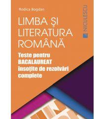 Limba şi literatura română. Teste pentru BACALAUREAT însoţite de rezolvări complete (Ediţia a doua, revizuită şi adăugită)