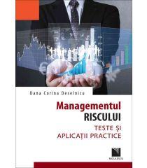 Managementul riscului. Teste şi aplicaţii practice