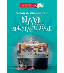 Vreau să ştiu despre... Nave Spectaculoase