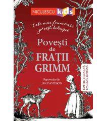 Poveşti de Fraţii Grimm (Ediţie bilingvă engleză-română)