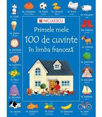 Primele mele 100 de cuvinte în limba franceză