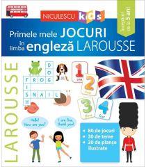 Primele mele JOCURI în limba engleză LAROUSSE