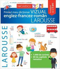 Primul meu dicționar VIZUAL englez-francez-român LAROUSSE