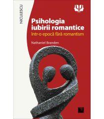 Psihologia iubirii romantice într-o epocă fără romantism