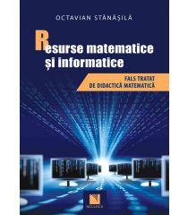 Resurse matematice şi informatice. Fals tratat de didactică matematică