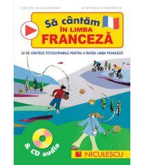 Să cântăm în limba franceză & CD audio